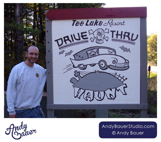 Drive-Thru Haunt Sign by Andy Bauer