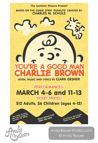 You're A Good Man Charlie Brown Custom Theatre Poster by Andy Bauer