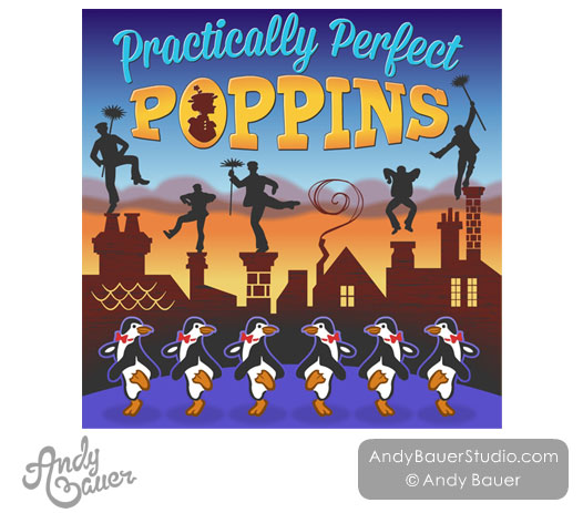 Mary Poppins Practically Perfect Music Poster Design Andy Bauer