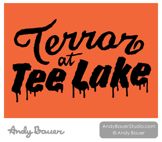 Terror At Tee Lake Logo by Andy Bauer