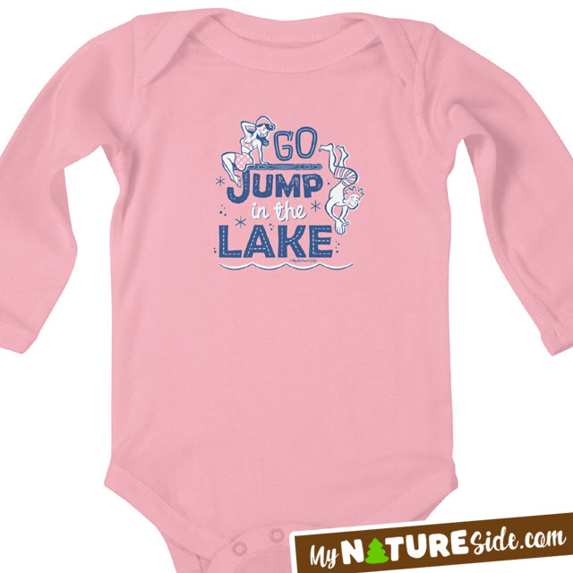 Go Jump In The Lake Kid Baby Apparel Tshirts Onesies